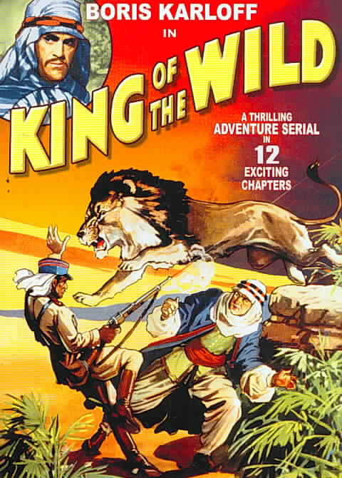 KING OF THE WILD:COMPLETE SERIAL BY KARLOFF,BORIS (DVD)